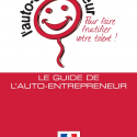 Téléchargez le Guide Auto-Entrepreneur 2011 Officiel