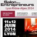 Salon des entrepreneurs à Lyon les 11 12 juin 2014